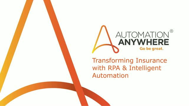 Transforming Insurance with RPA and Intelligent Automation