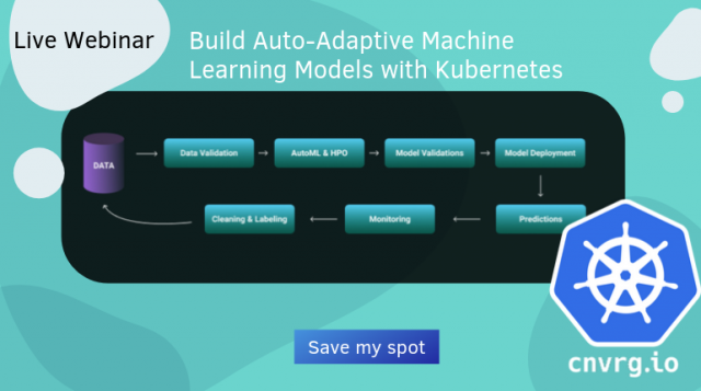 Build auto-adaptive machine learning models with Kubernetes