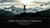 Claim Your Power & Influence