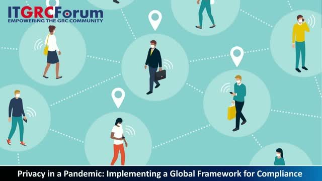 Privacy in a Pandemic: Implementing a Global Framework for Compliance