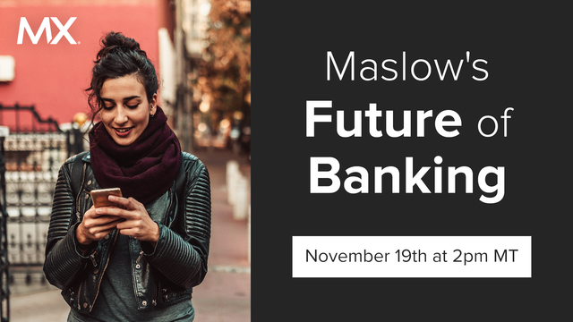 Maslow's Future of Banking