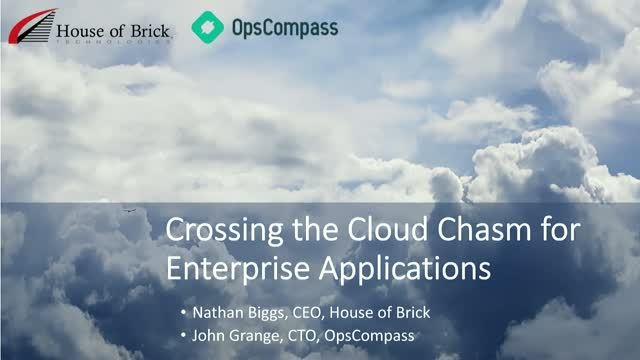 Crossing the Cloud Chasm for Enterprise Applications