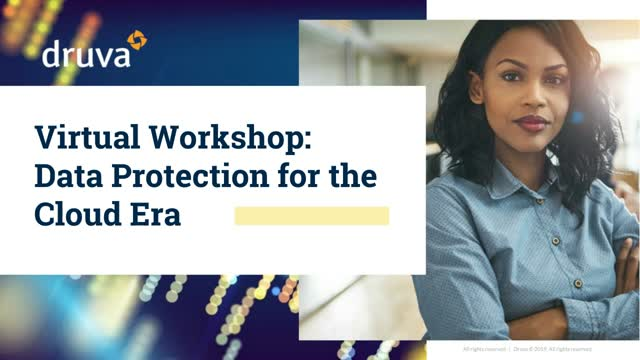 Virtual Workshop: Don't let legacy data protection get you down