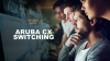 Are You Ready to MOVE Forward? Introducing Aruba 6000 switches series