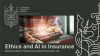 Ethics in AI in Insurance