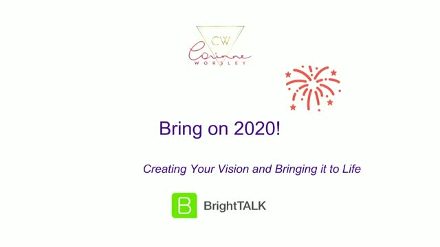 Bring on 2020: Creating Your Vision and Bringing It to Life
