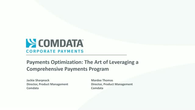 Payments Optimization: The Art of Leveraging a Comprehensive Payments Program