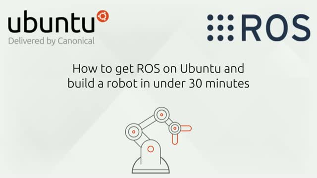 How to start and succeed with ROS on Ubuntu in under 30 minutes