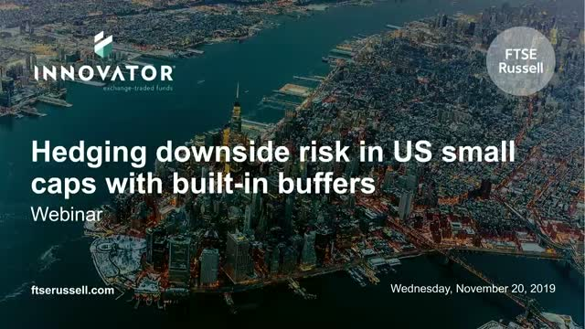 Hedging downside risk in US small caps with built-in buffers