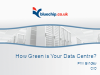 How Green Is Your Data Centre?