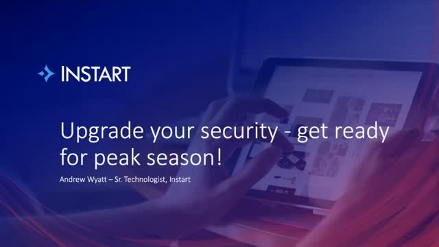 Update Your Security To Get Ready for Peak Season