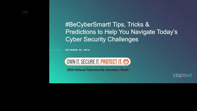 Tips, Tricks & Predictions to Help Navigate Today's Cyber Security Challenges