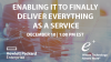 Enabling IT to Finally Deliver Everything as a Service!
