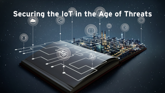 Securing IOT In the Age of Cyber Threats