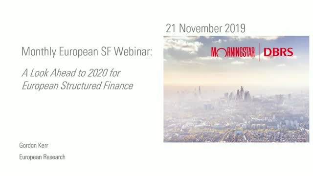A look ahead to 2020 for European Structured Finance - DBRS Morningstar Webinars