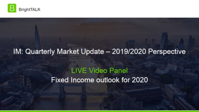Livestream Video Panel – Fixed Income outlook for 2020