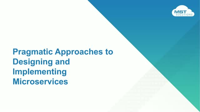 Pragmatic Approaches to Designing and Implementing Microservices
