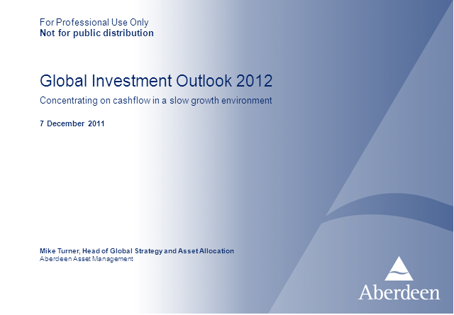 Aberdeen Global Investment Outlook 2012