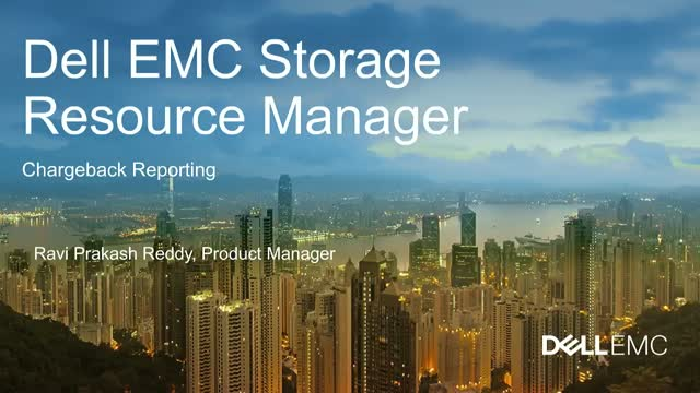 Using the Charge Back Feature of Dell EMC Storage Resource Manager (SRM)