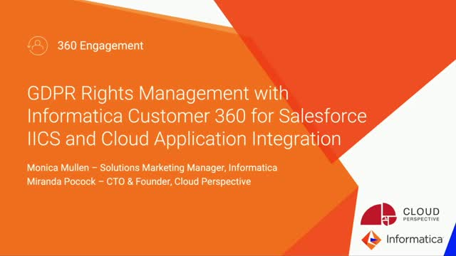GDPR Rights Management with Customer 360 for Salesforce, IICS and CAI