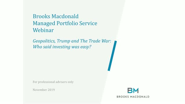 Geopolitics, Trump and The Trade War: Who said investing was easy?