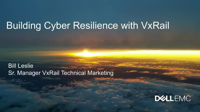 Extend and Secure your VMware Environment with Dell EMC VxRail