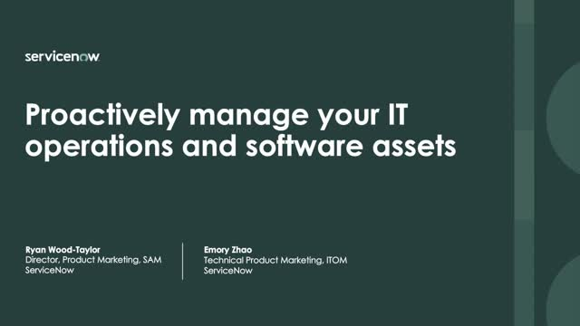 Proactively Manage Your IT Operations and Software Assets