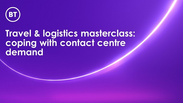 Travel & logistics masterclass: coping with contact centre demand