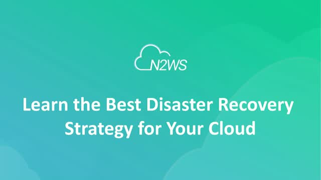 Learn the Best Disaster Recovery Strategy for your Cloud [E]