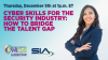 Cyber Skills for the Security Industry: How to Bridge the Talent Gap