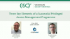 Three Key Elements of a Successful Privileged Access Management Programme