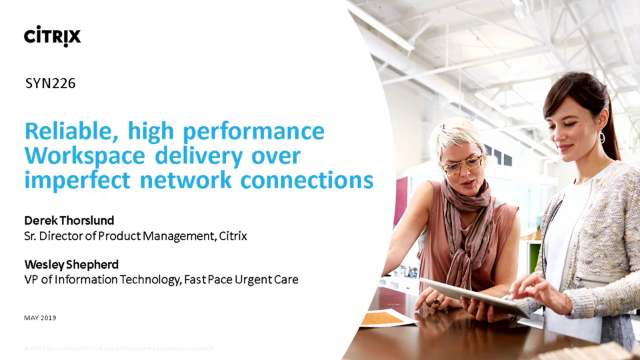 Reliable, high performance workspace delivery over imperfect network connections