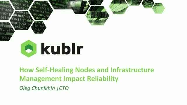 How Self-Healing Nodes and Infrastructure Management Impact Reliability