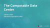 The Composable Data Center