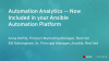 Automation Analytics -- Now Included in your Ansible Automation Platform