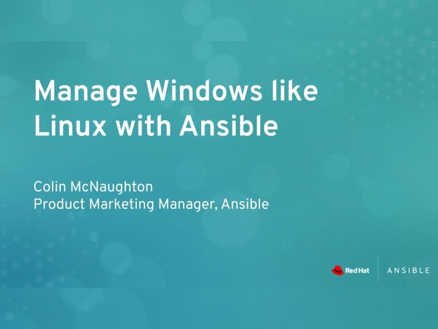 Manage Windows Like Linux with Ansible