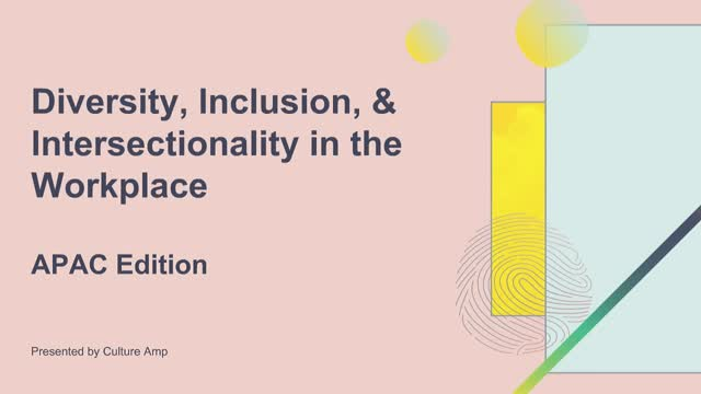Diversity, Inclusion, and Intersectionality in the Workplace: APAC Edition