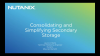 Consolidating and Simplifying Secondary Storage