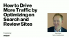 How to Drive More Traffic from Search and Review Sites