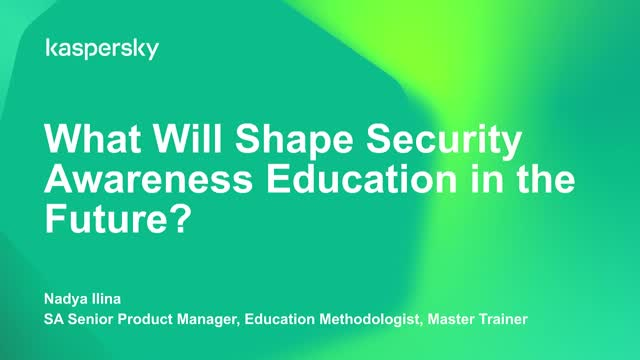 What will shape Security Awareness Education in the future?