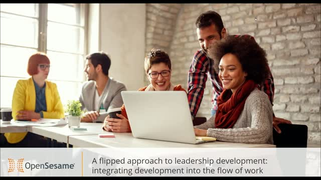 Flipped Approach to Leadership Development: Integrate Development into Workflow