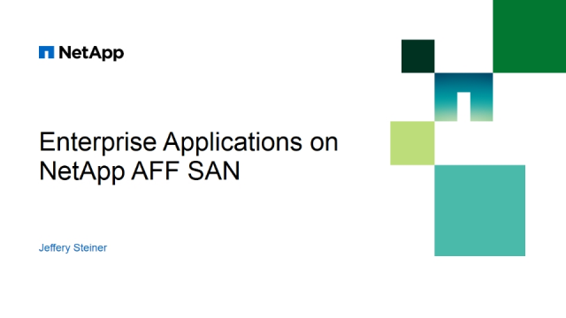 Enterprise Applications on NetApp AFF SAN​