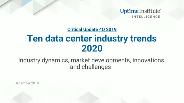 The Critical Update - 4Q 2019: Ten Data Center Industry Trends for 2020
