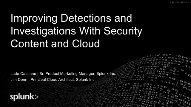Improving Detections and Investigations With Security Content and Cloud