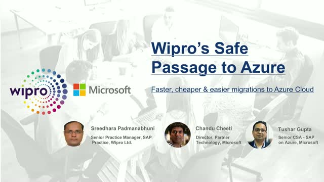 Wipro's Safe Passage to Azure – Faster, Cheaper & Easier Migrations to Azure
