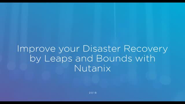 How to Improve your Disaster Recovery in Leaps and Bounds