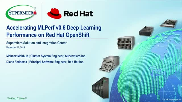 Accelerating MLPerf v0.6 Deep Learning Performance on Red Hat OpenShift