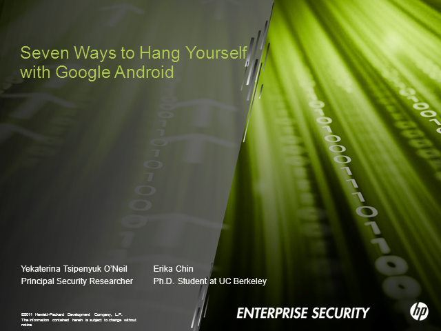 Seven Ways to Hang Yourself with Google Android