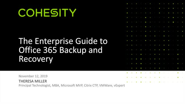 The Enterprise Guide to Office 365 Backup and Recovery