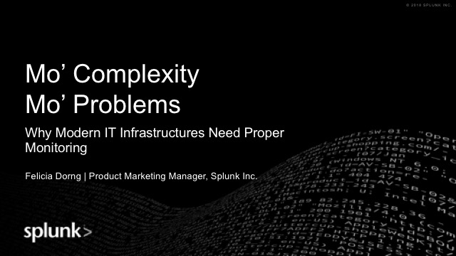 Mo' Complexity, Mo' Problems: Why Modern IT Infrastructures Need IT Monitoring